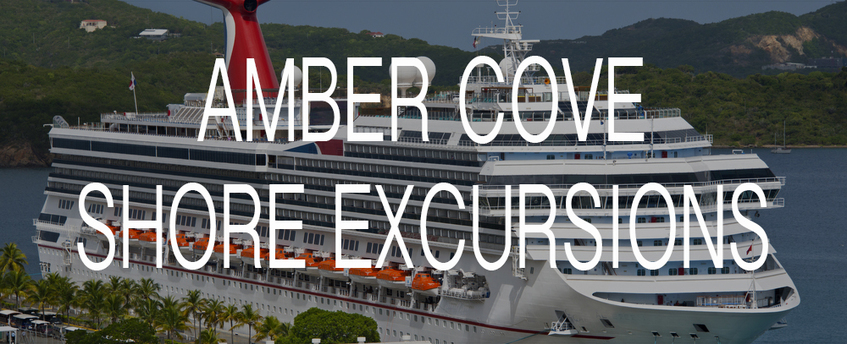 Top Amber Cove Shore Excursions for Carnival Cruise Lines